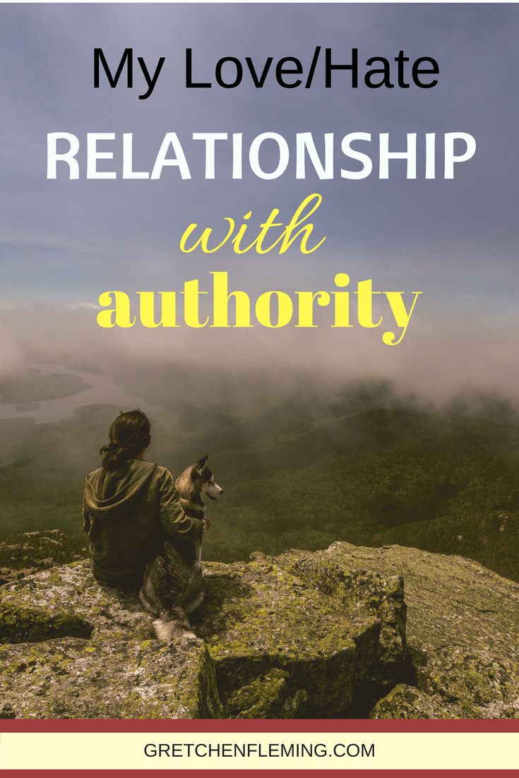 My Love/Hate Relationship With Authority