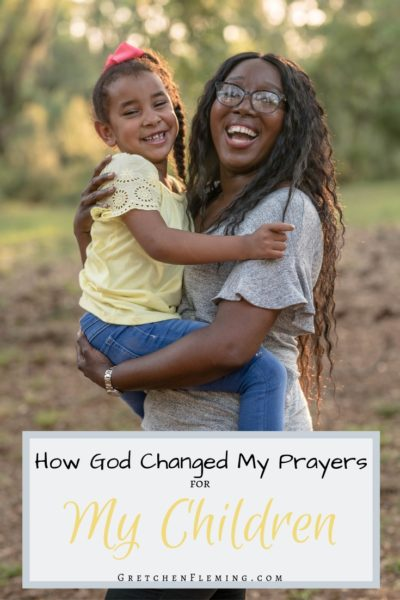 How God Changed My Prayers for My Children