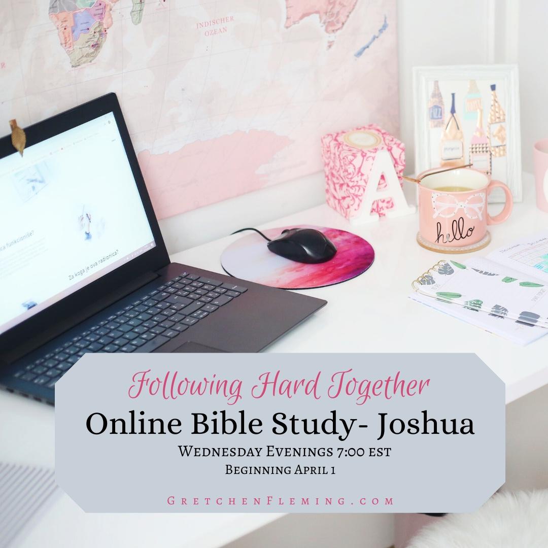 Following Hard Together! Online Joshua Bible Study